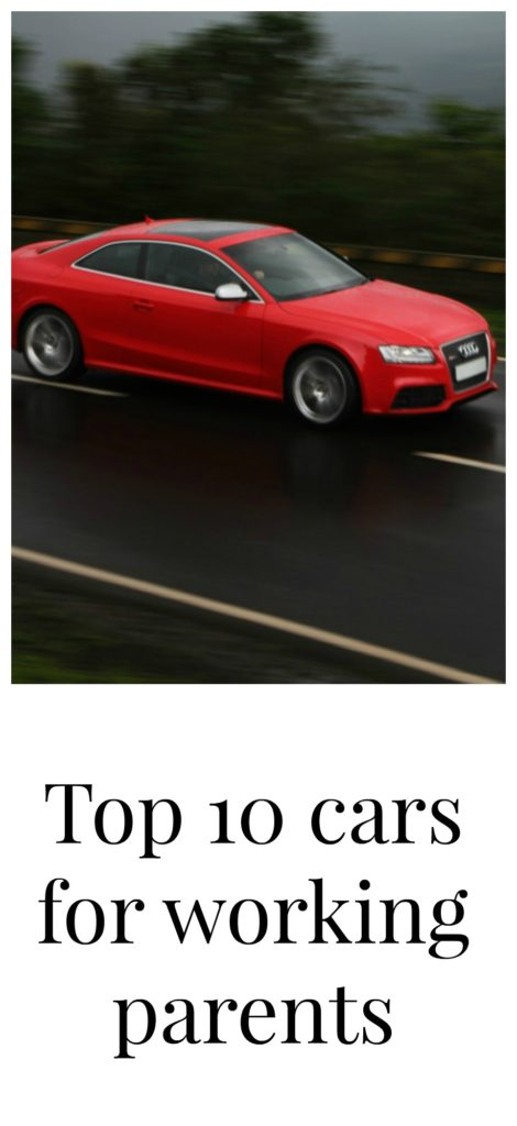 Top 10: Cars For A Working Mum - Mummy Vs Work