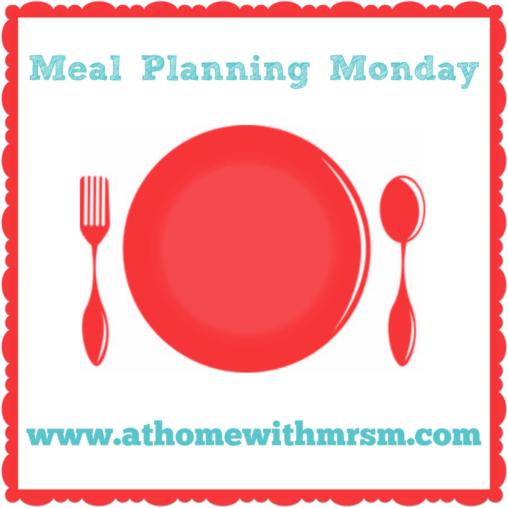 Meal Planning Monday – 07/03/16
