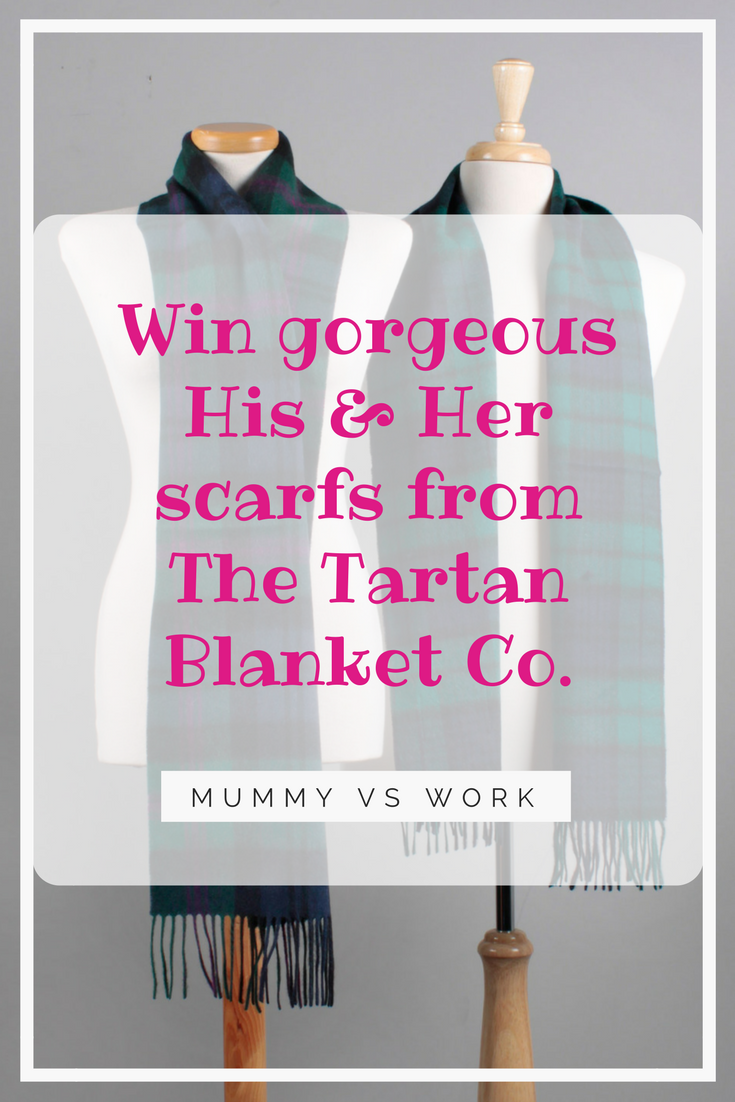 *Prize Draw* His & Her scarfs from The Tartan Blanket Co.