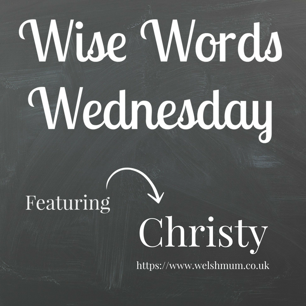 Wise Words Wednesday with Christy