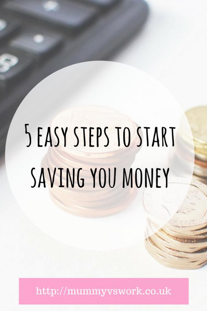 5 easy steps to start saving you money