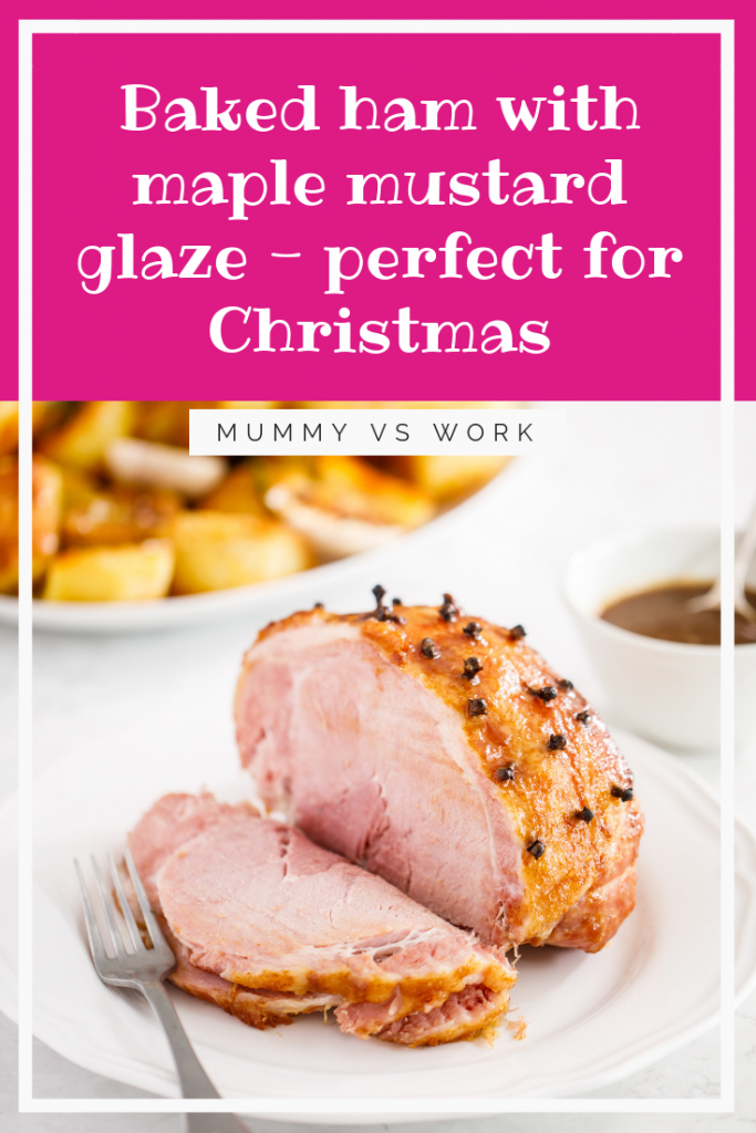 Baked Ham with Maple Mustard Glaze - perfect for Christmas