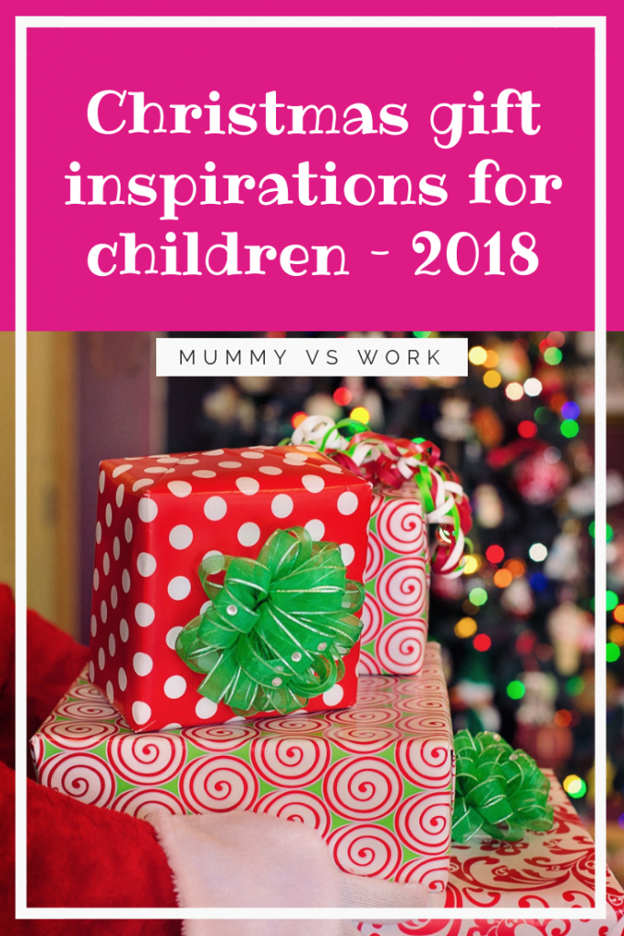 Christmas gift inspirations for children – 2018