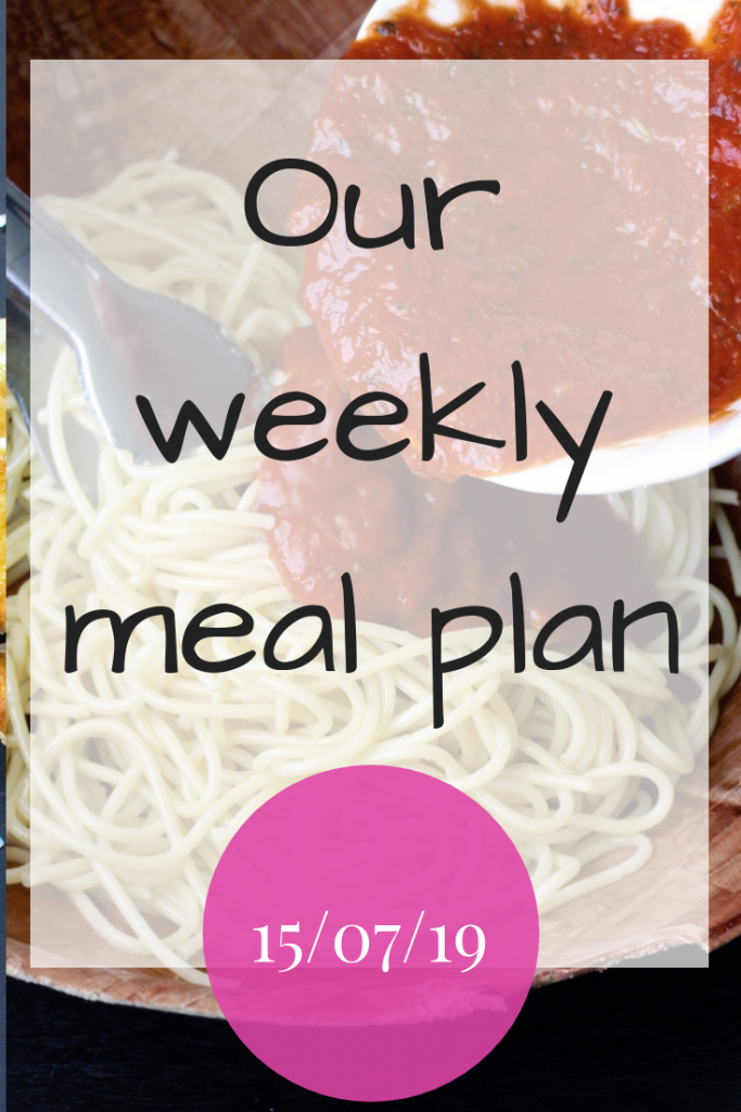Our weekly meal plan - 15th July 2019