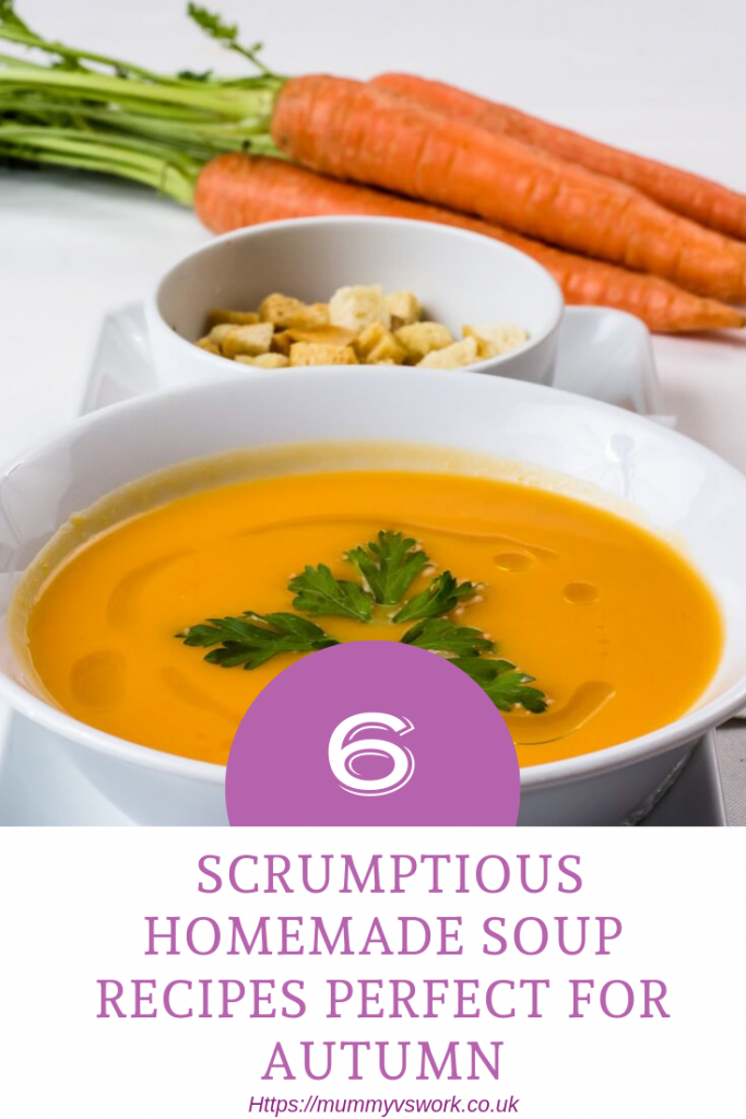 6 scrumptious homemade soup recipes perfect for Autumn