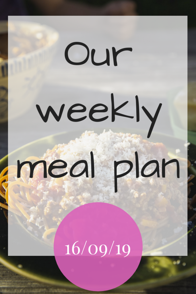 Our weekly meal plaan - 16th September 2019 a