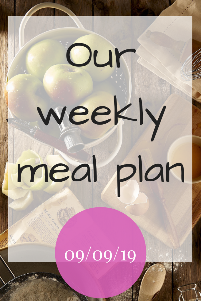 Our weekly meal plan - 9th September 2019 - #MealPlanning #MealPlan