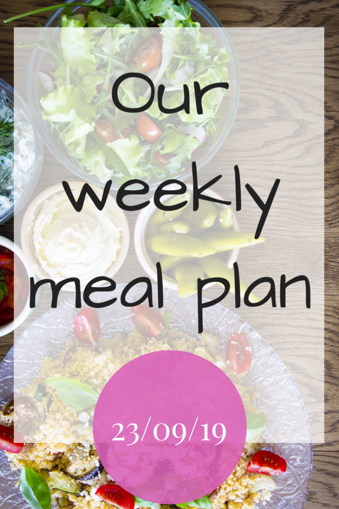 Our weekly meal plan 23rd September 2019