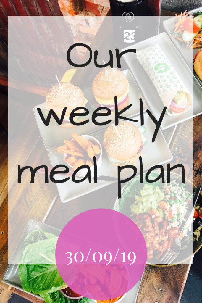 Our weekly meal plan - 30th September 2019 #MealPlan #MealPlanning