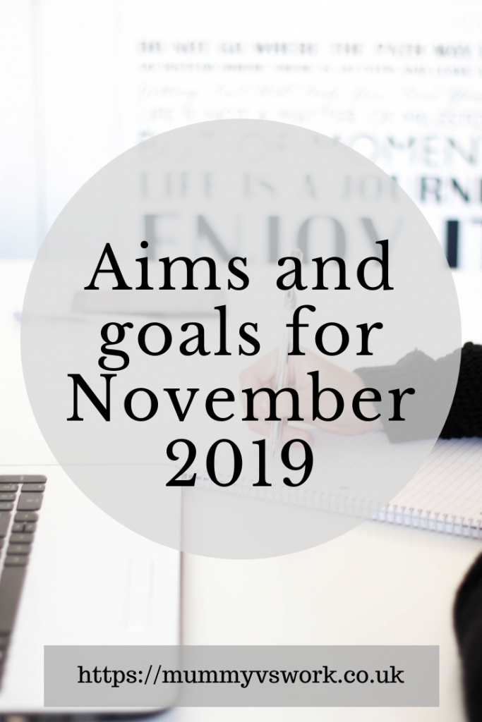 Aims and goals for November 2019