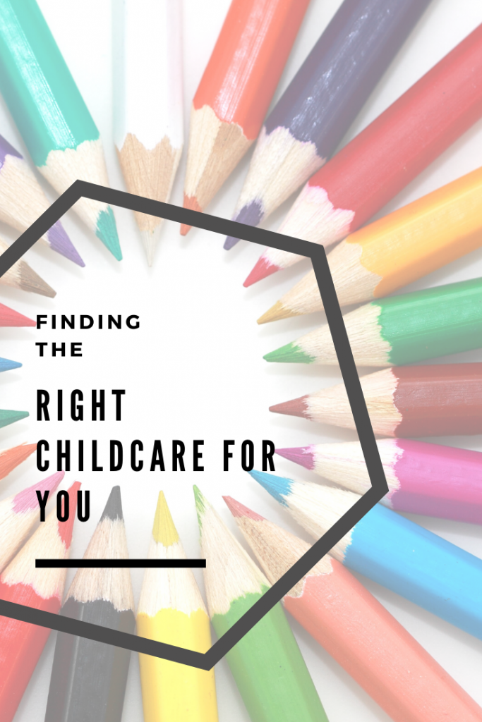 Finding the right childcare for you