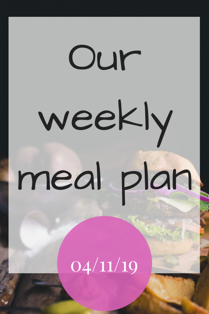 Our weekly meal plan - 4th November 2019