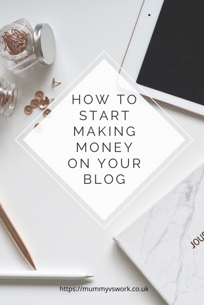 #Ad How to start making money on your blog