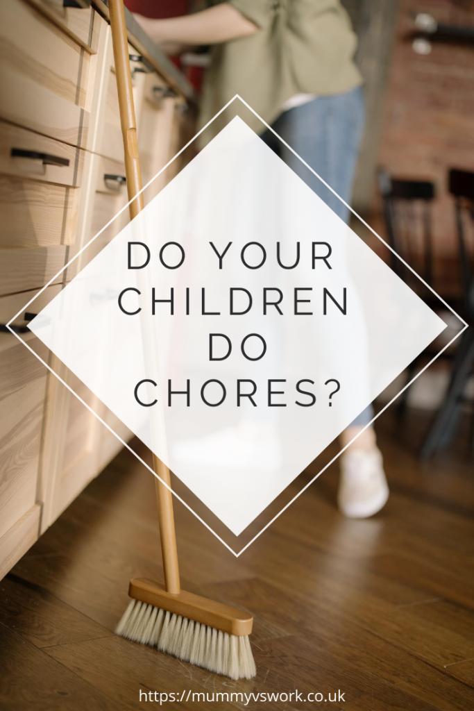 Do your children do chores?