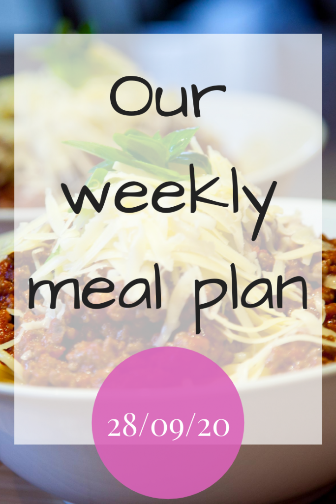 Our weekly meal plan - 29th September 2020 #MealPlanning #MealPlan