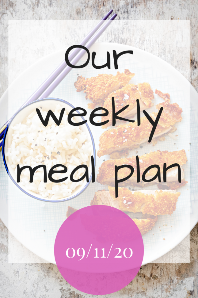 Our weekly meal plan - 09/11/20