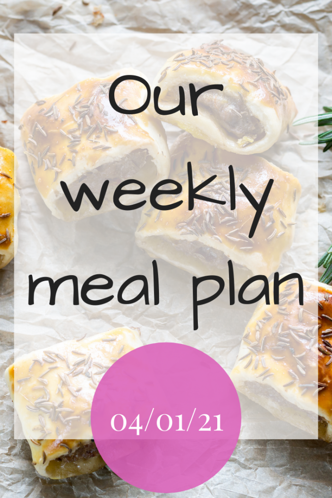 Our weekly meal plan - 04/01/21