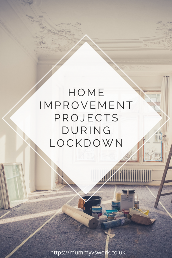 Home improvement projects during Lockdown