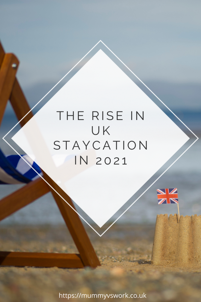 The rise in uk staycation in 2021